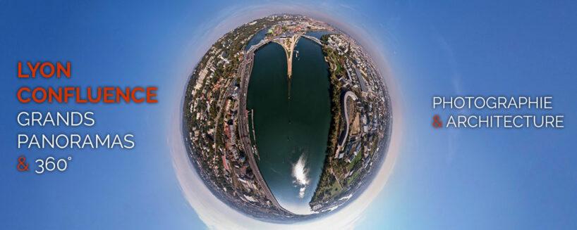 Lyon Confluence vu du ciel en 360°: visite virtuelle et panoramas géants